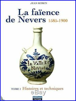 French Nevers Faience (1585 1900), volumes 1+2